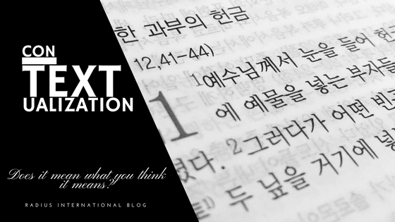 Contextualization…Does it mean what you think it means?