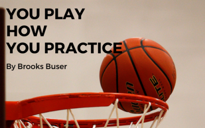 You Play How You Practice